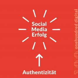 Social Media Erfolg durch Authentizität